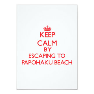 Keep calm by escaping to Papohaku Beach Hawaii 5x7 Paper Invitation Card