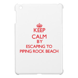 Keep calm by escaping to Piping Rock Beach New Yor Case For The iPad Mini