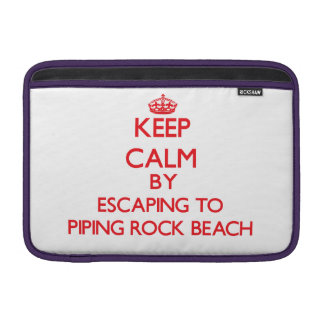 Keep calm by escaping to Piping Rock Beach New Yor Sleeve For MacBook Air