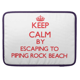 Keep calm by escaping to Piping Rock Beach New Yor MacBook Pro Sleeve