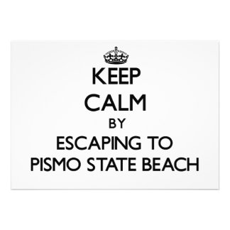 Keep calm by escaping to Pismo State Beach Califor Custom Invitations