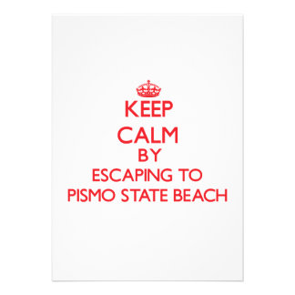 Keep calm by escaping to Pismo State Beach Califor Custom Invites