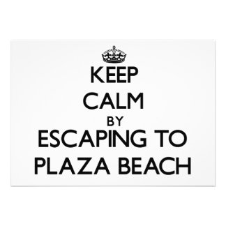 Keep calm by escaping to Plaza Beach New York Personalized Invitations