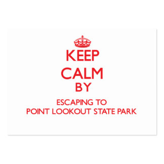 Keep calm by escaping to Point Lookout State Park Large Business Cards (Pack Of 100)