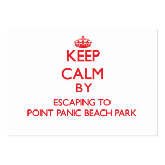 Keep calm by escaping to Point Panic Beach Park Ha Large Business Cards (Pack Of 100)