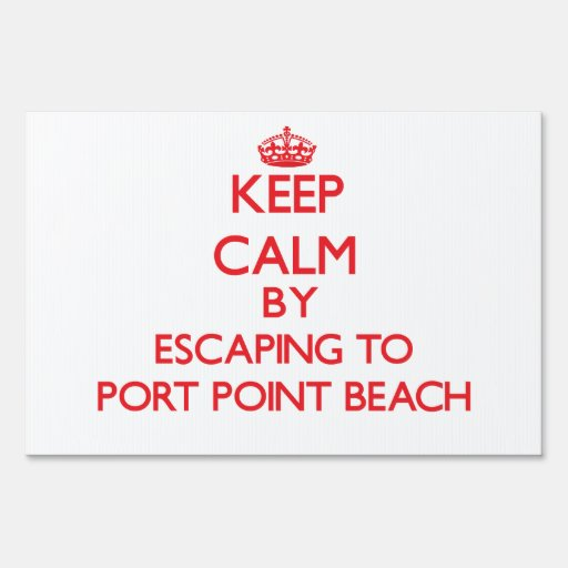 Keep calm by escaping to Port Point Beach Oregon Sign