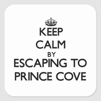 Keep calm by escaping to Prince Cove Massachusetts Square Stickers