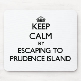 Keep calm by escaping to Prudence Island Rhode Isl Mousepad