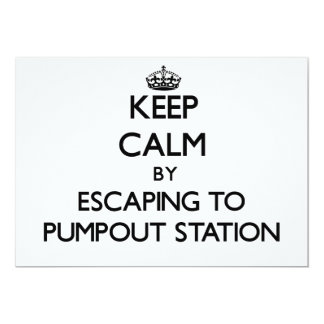 Keep calm by escaping to Pumpout Station New Jerse 5x7 Paper Invitation Card