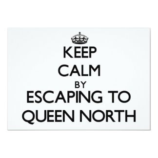 Keep calm by escaping to Queen North New Jersey 5x7 Paper Invitation Card
