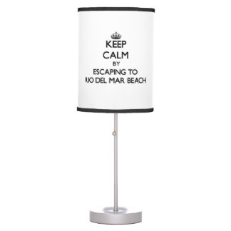 Keep calm by escaping to Rio Del Mar Beach Califor Table Lamp