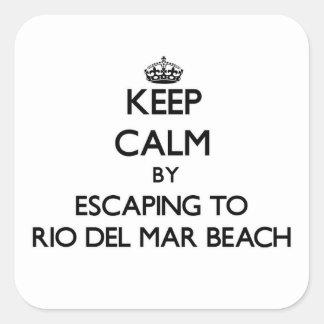 Keep calm by escaping to Rio Del Mar Beach Califor Square Sticker