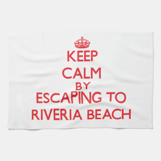 Keep calm by escaping to Riveria Beach California Hand Towels