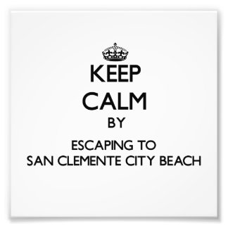 Keep calm by escaping to San Clemente City Beach C Photo Print