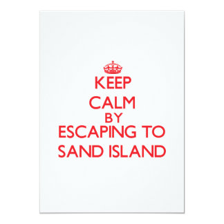 Keep calm by escaping to Sand Island Hawaii 5x7 Paper Invitation Card