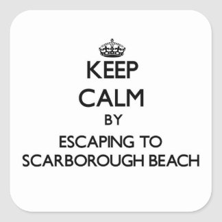 Keep calm by escaping to Scarborough Beach Maine Square Stickers