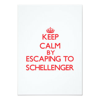 Keep calm by escaping to Schellenger New Jersey 5x7 Paper Invitation Card