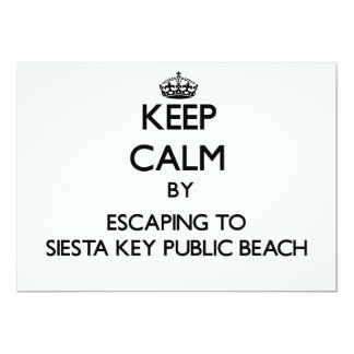 "Keep calm by escaping to Siesta Key Public Beach F 5"" X 7"" Invitation Card"