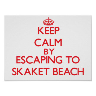 Keep calm by escaping to Skaket Beach Massachusett Posters