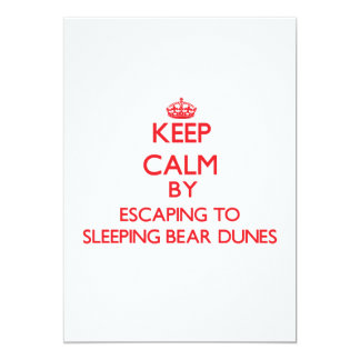 Keep calm by escaping to Sleeping Bear Dunes Michi Invite
