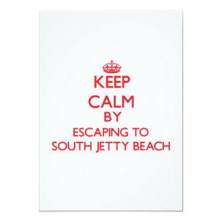 Keep calm by escaping to South Jetty Beach Florida 5x7 Paper Invitation Card