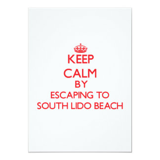 Keep calm by escaping to South Lido Beach Florida 5x7 Paper Invitation Card