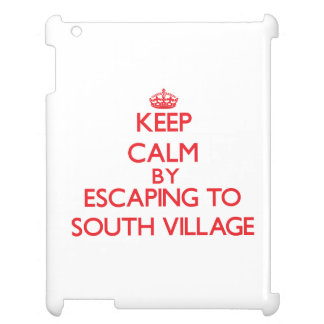 Keep calm by escaping to South Village Massachuset Cover For The iPad 2 3 4