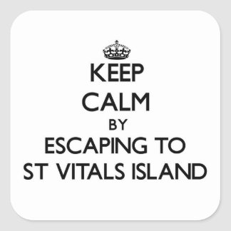 Keep calm by escaping to St Vitals Island Michigan Stickers