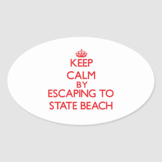 Keep calm by escaping to State Beach New Hampshire Oval Sticker
