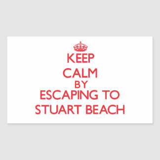 Keep calm by escaping to Stuart Beach Florida Rectangle Stickers
