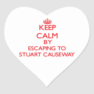 Keep calm by escaping to Stuart Causeway Florida Heart Sticker