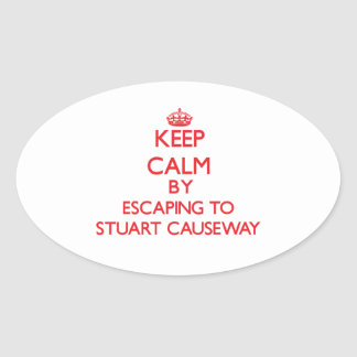Keep calm by escaping to Stuart Causeway Florida Stickers