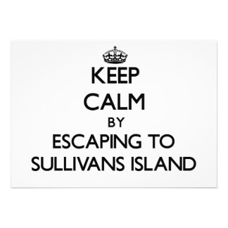 Keep calm by escaping to Sullivans Island South Ca Announcements