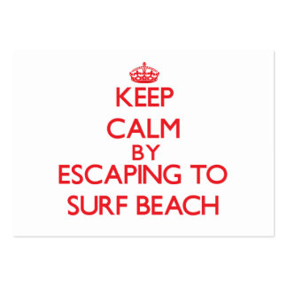 Keep calm by escaping to Surf Beach California Business Cards