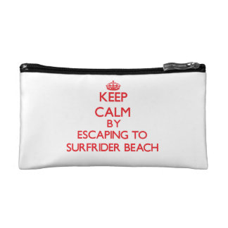Keep calm by escaping to Surfrider Beach Californi Cosmetic Bags