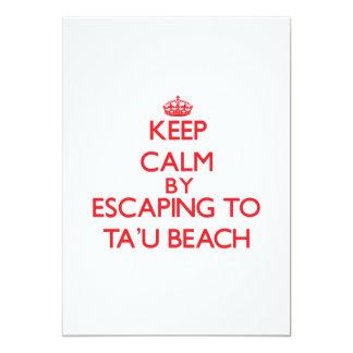 "Keep calm by escaping to Ta'U Beach Samoa 5"" X 7"" Invitation Card"