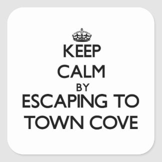 Keep calm by escaping to Town Cove Massachusetts Square Stickers