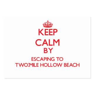 Keep calm by escaping to Two-Mile Hollow Beach New Business Card Templates