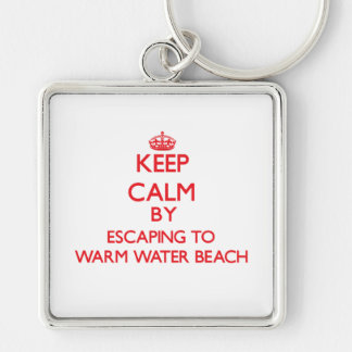 Keep calm by escaping to Warm Water Beach Wisconsi Key Chains