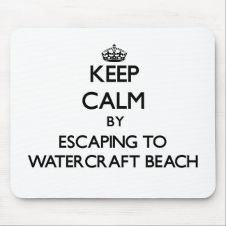 Keep calm by escaping to Watercraft Beach Wisconsi Mousepad