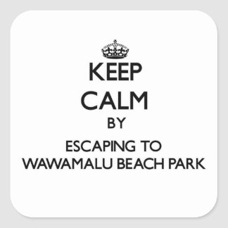 Keep calm by escaping to Wawamalu Beach Park Hawai Square Sticker