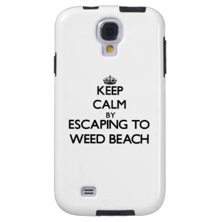 Keep calm by escaping to Weed Beach Connecticut Galaxy S4 Case