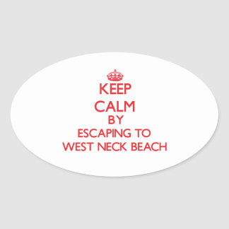 Keep calm by escaping to West Neck Beach New York Oval Stickers