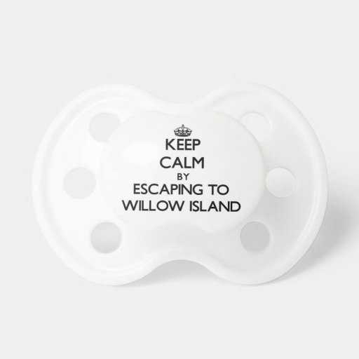 Keep calm by escaping to Willow Island Washington Baby Pacifier