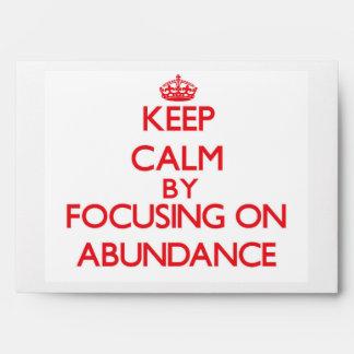 Keep Calm by focusing on Abundance Envelope