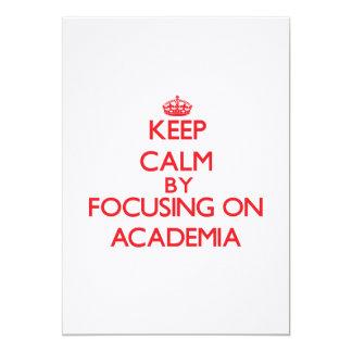 Keep Calm by focusing on Academia Card