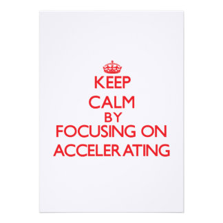 Keep Calm by focusing on Accelerating Custom Invites