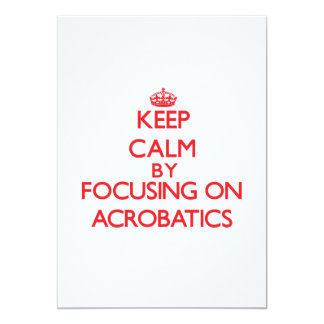 Keep Calm by focusing on Acrobatics Custom Announcements