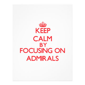 Keep Calm by focusing on Admirals Flyer