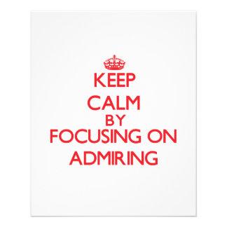 Keep Calm by focusing on Admiring Flyer